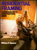 Residential Framing A Homebuilders Construction Guide