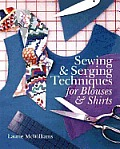 Sewing & Serging Techniques For Blouses