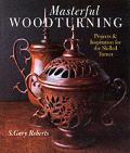 Masterful Woodturning Projects & Inspira