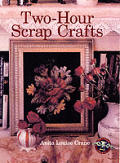 Two-Hour Scrap Crafts