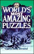 Worlds Most Amazing Puzzles