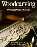Woodcarving: The Beginner's Guide Cover