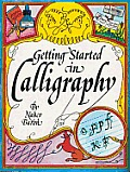 Getting Started in Calligraphy