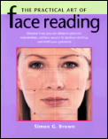 The Practical Art of Face Reading