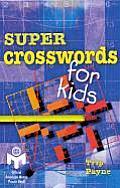 Super Crosswords For Kids Mensa