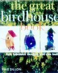 Great Birdhouse Book