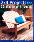 2 X 4 Projects for Outdoor Living