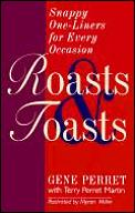 Roasts & Toasts Snappy One Liners For