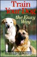 Train Your Dog The Easy Way