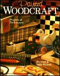 Painted Woodcraft Projects & Technique