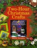 Two Hour Christmas Crafts 200 Inspirat