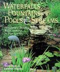 Waterfalls Fountains Pools & Streams