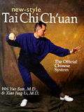 New Style Tai Chi Chuan The Official Chi