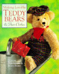 Making Lovable Teddy Bears & Their Clothes