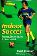 Indoor Soccer Tactics Techniques & Teamwork