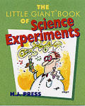 Little Giant Book Of Science Experiments