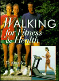 Walking For Fitness & Health
