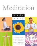 Meditation Made Easy An Introduction T