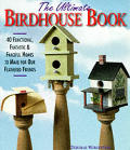 Ultimate Birdhouse Book