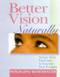 Better Vision Naturally