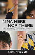 Nina Here Nor There: My Journey Beyond Gender Cover