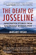 The Death of Josseline: Immigration Stories from the Arizona Borderlands Cover