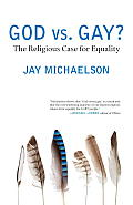 God vs. Gay?: The Religious Case for Equality (Queer Action/Queer Ideas Book) Cover