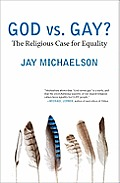 God vs. Gay?: The Religious Case for Equality Cover