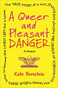 A Queer and Pleasant Danger Cover