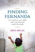 Finding Fernanda: Two Mothers, One Child, and a Cross-Border Search for Truth Cover