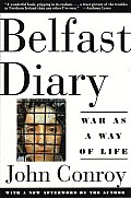 Belfast Diary: War as a Way of Life Cover