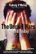 Uncivil Wars: Ireland Today