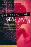 Exploding The Gene Myth How Genetic Info