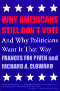 Why Americans Still Dont Vote & Why Politicians Want It That Way