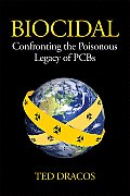 Biocidal Confronting the Poisonous Legacy of PCBs