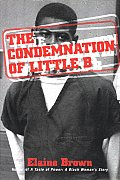 The Condemnation of Little B: New Age Racism in America