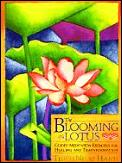 Blooming of a Lotus: Guided Meditation Exercises for Healing &amp; Transformation Cover