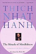 Miracle of Mindfulness : a Manual on Meditation ((Rev)87 Edition)