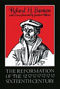 The Reformation of the Sixteenth Century