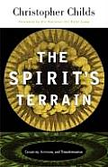 The Spirit's Terrain: Creativity, Activism, and Transformation