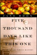 Five Thousand Days Like This One An American Family History