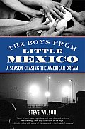 The Boys from Little Mexico: A Season Chasing the American Dream Cover