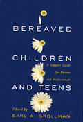 Bereaved Children & Teens: A Support Guide for Parents & Professionals