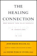 Healing Connection How Women Form Relati