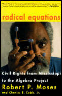 Radical Equations Bring the Lessons of the Civil Rights Movement to Americas Schools