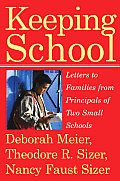 Keeping School Letters to Families from Principals of Two Small Schools