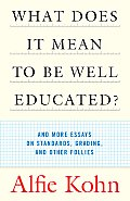 What Does It Mean to Be Well-Educated? Cover