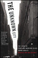 The Unknown City: The Lives of Poor and Working-Class Young Adults
