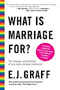 What Is Marriage For? Cover