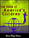 The State of America's Children: A Report from the Children's Defense Fund